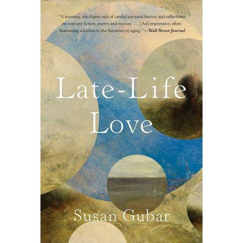 Late-Life Love - by  Susan Gubar (Paperback) - image 1 of 1