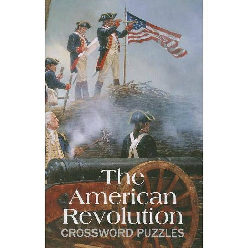 The American Revolution Crossword Puzzles - (Paperback) - image 1 of 1