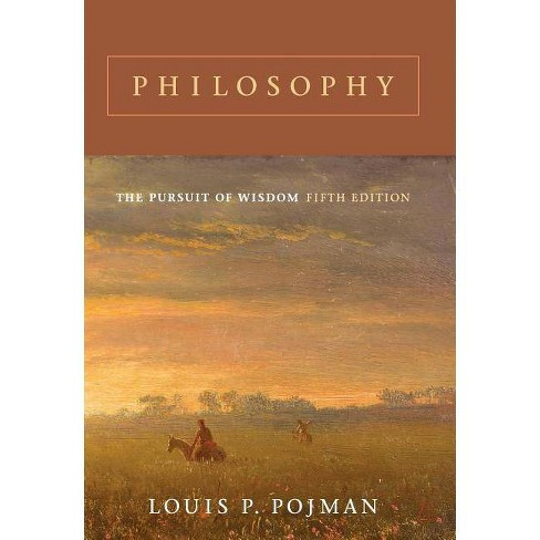 Philosophy - 5 Edition by  Louis P Pojman (Paperback) - image 1 of 1