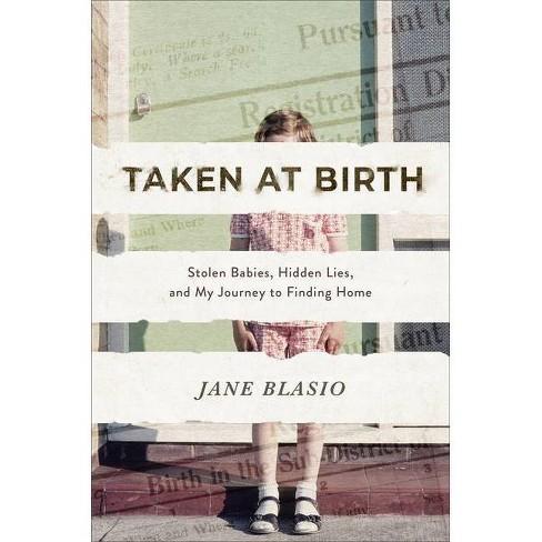 Taken at Birth - by  Jane Blasio (Hardcover) - image 1 of 1