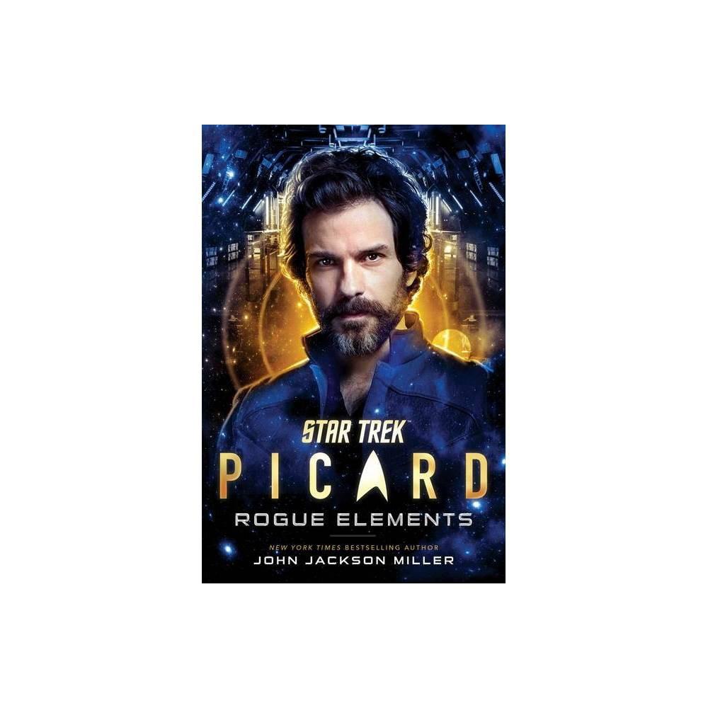 Star Trek Picard Rogue Elements 3 By John Jackson Miller Hardcover