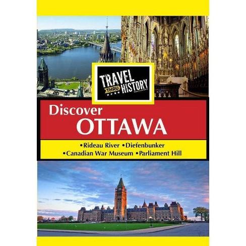 Travel Thru History: Ottawa Ontario Canada (DVD) - image 1 of 1
