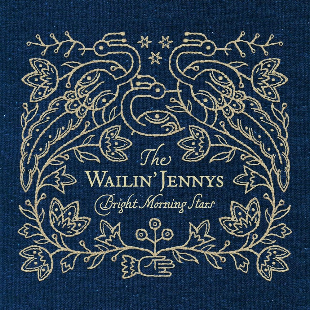 Wailin' Jennys - Bright Morning Stars (CD)