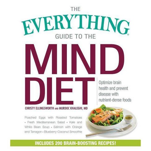 The Everything Guide to the Mind Diet - (Everything(r)) by  Christy Ellingsworth & Murdoc Khaleghi (Paperback) - image 1 of 1