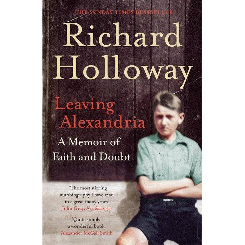 Leaving Alexandria - by  Richard Holloway (Paperback) - image 1 of 1
