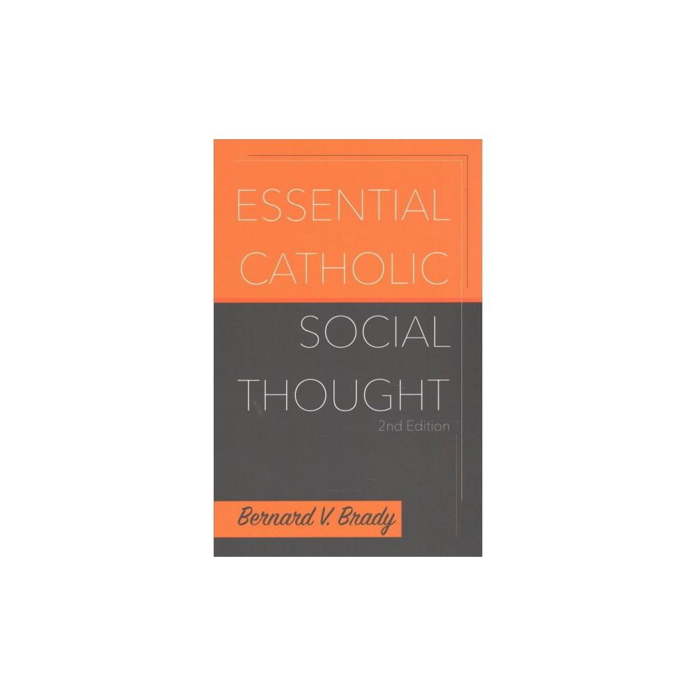 Essential Catholic Social Thought (Paperback) (Bernard V. Brady)