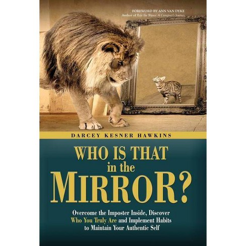 Who is That in the Mirror? - by  Darcey Kesner Hawkins (Hardcover) - image 1 of 1