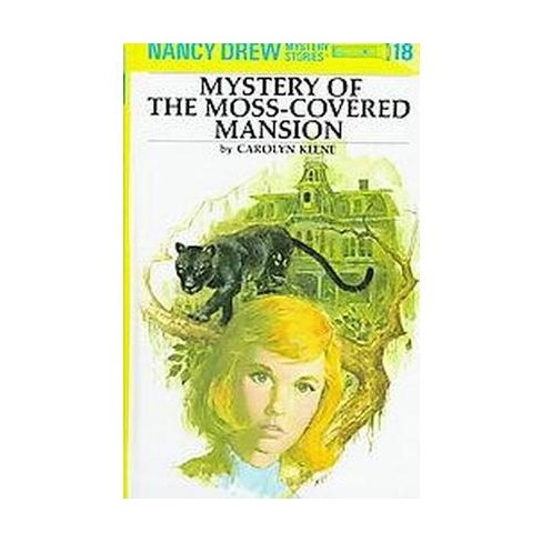 Mystery of the Moss-Covered Mansion - (Nancy Drew (Hardcover)) by  Carolyn Keene (Hardcover) - image 1 of 1