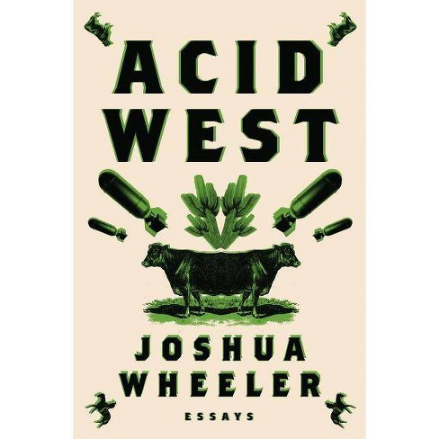 Acid West - by  Joshua Wheeler (Paperback) - image 1 of 1