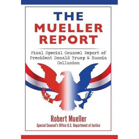 The Mueller Report - by  Robert Mueller (Hardcover) - image 1 of 1