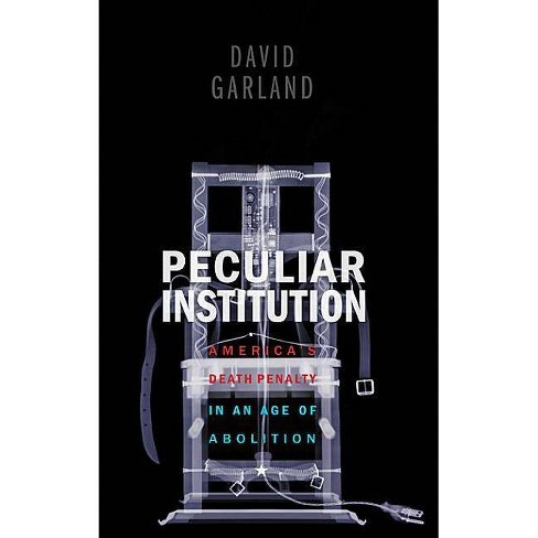 Peculiar Institution - by  David Garland (Paperback) - image 1 of 1