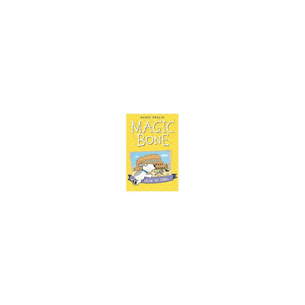 Follow That Furball ( Magic Bone) (Paperback)