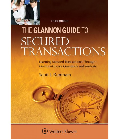 Glannon Guide to Secured Transactions : Learning Secured Transactions Through Multiple-choice Questions - image 1 of 1