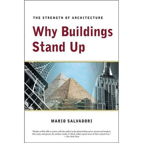 Why Buildings Stand Up - by  Mario Salvadori (Paperback) - image 1 of 1