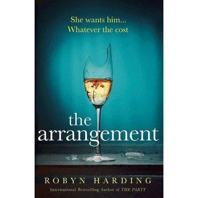 The Arrangement - by  Robyn Harding (Paperback)