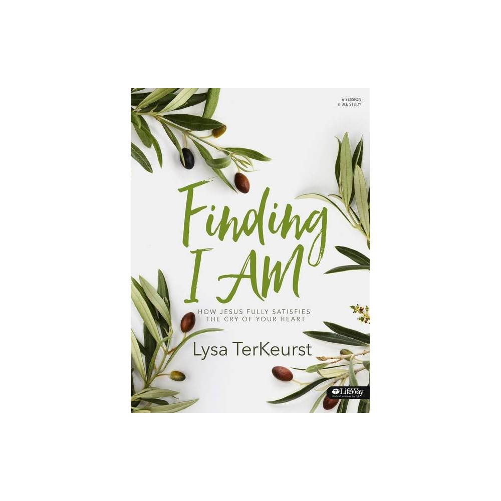 Finding I Am - Bible Study Book - by Lysa TerKeurst (Paperback) What is the deep cry of your heart? The ache in your soul that keeps you up at night? The prayer you keep repeating? Jesus not only cares about this deep, spiritual wrestling, but He also wants to step in and see you through it. Join Lysa TerKeurst on the streets of Israel to explore the seven I AM statements of Jesus found in the Gospel of John. Through this in-depth study, you will trade feelings of emptiness and depletion for the fullness of knowing who Jesus is like never before. Features: - Leader helps to guide questions and discussions within small groups - Five weeks of personal study segments to complete between six weeks of group sessions - Four days, with an optional fifth day, of study within each week of personal study Benefits: - Find freedom in difficult circumstances by learning how to shift from  slave mentality  to  set free mentality  - Discover how Jesus is the key to satisfaction by learning the crucial significance behind each of His I AM statements - Trade feelings of emptiness for the fullness of knowing who Jesus is - Grow in biblical literacy with this exploration of the Gospel of John