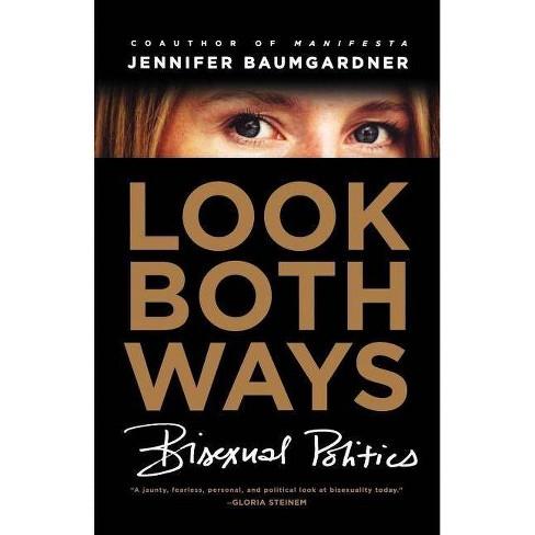 Look Both Ways - by  Jennifer Baumgardner (Paperback) - image 1 of 1