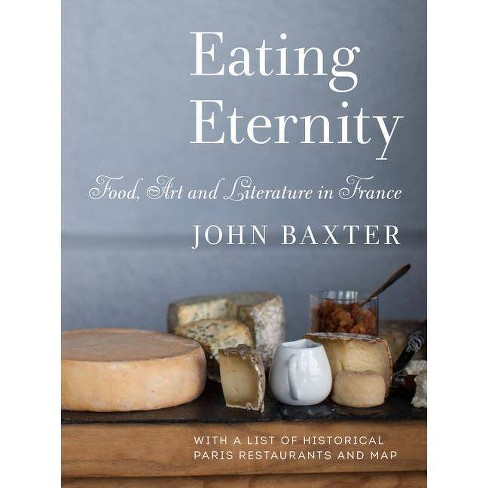 Eating Eternity - by  John Baxter (Paperback) - image 1 of 1
