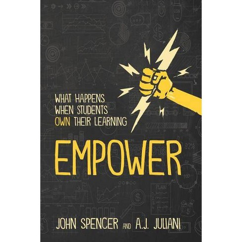 Empower - by  John Spencer & A J Juliani (Paperback) - image 1 of 1