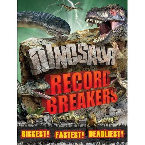 Dinosaur Record Breakers - by  Darren Naish (Paperback) - image 1 of 1