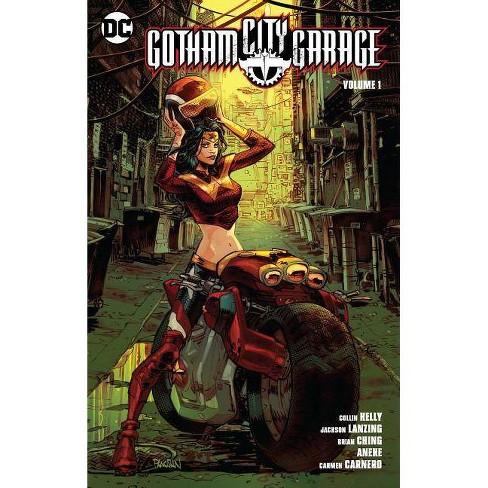 Gotham City Garage Vol. 1 - by  Collin Kelley & Jackson Lanzing (Paperback) - image 1 of 1