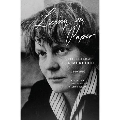 Living on Paper - by  Iris Murdoch (Hardcover) - image 1 of 1