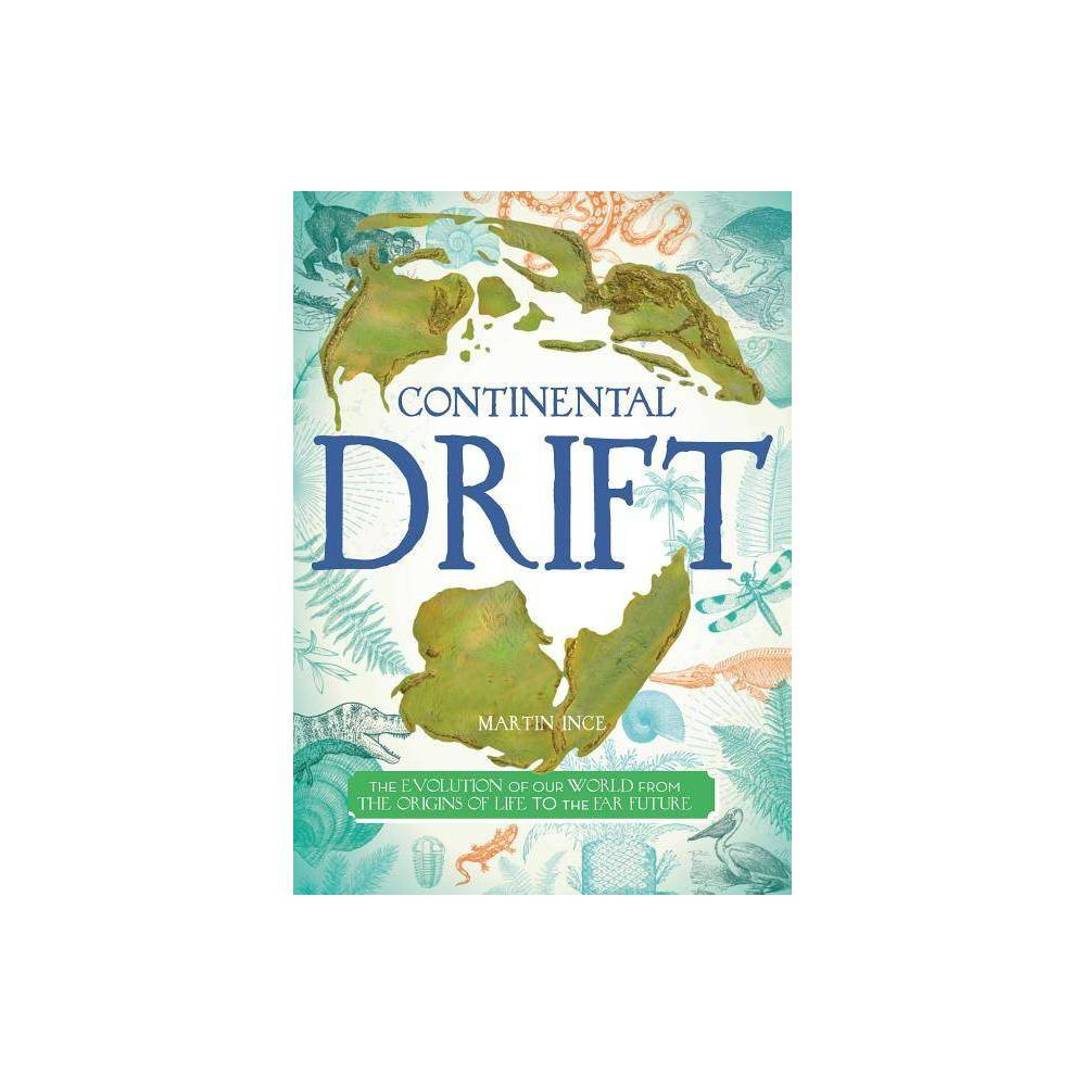 Continental Drift By Martin Ince Hardcover