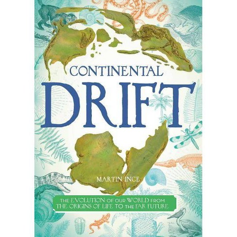 Continental Drift - by  Martin Ince (Hardcover) - image 1 of 1