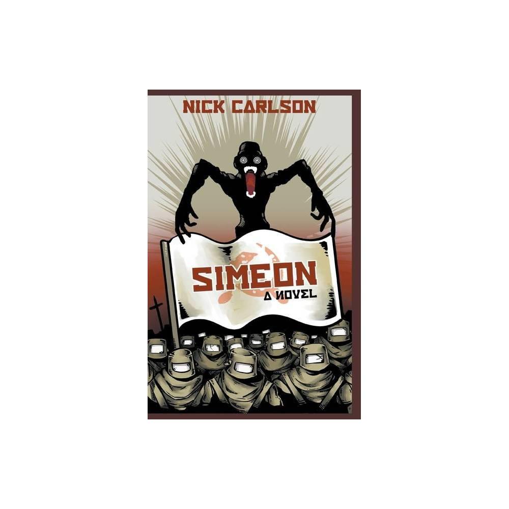 Simeon By Nick Carlson Paperback