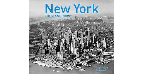 New York Then and Now (Hardcover) (Marcia Reiss) - image 1 of 1
