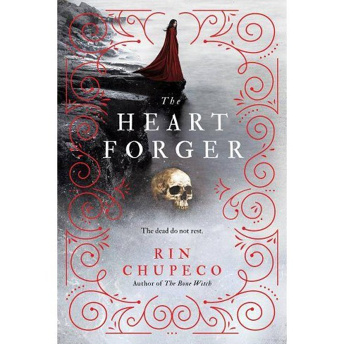 Heart Forger - (Bone Witch) by  Rin Chupeco (Paperback) - image 1 of 1
