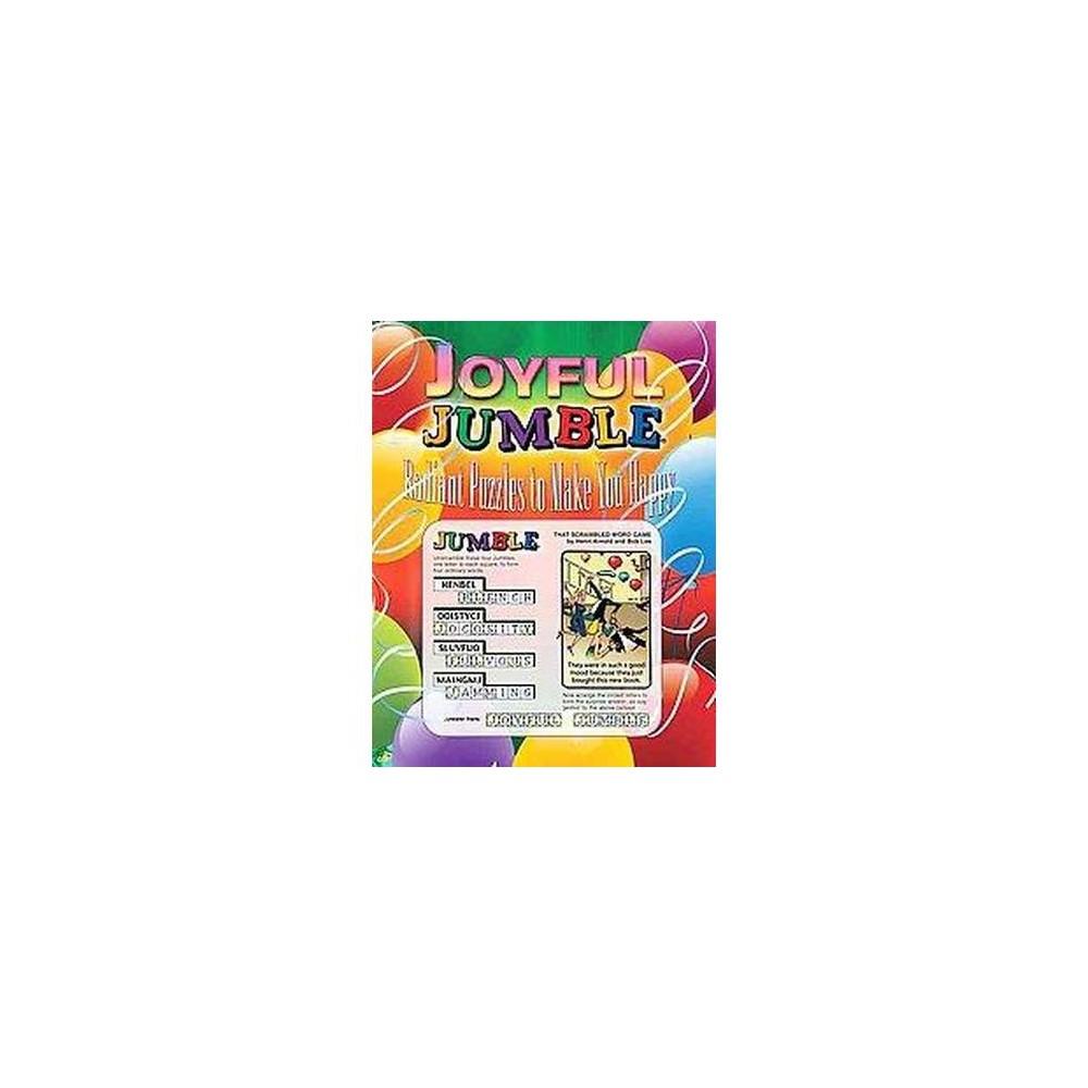Joyful Jumble : Radiant Puzzles to Make You Happy (Paperback) (Henri Arnold & Mike Argirion)