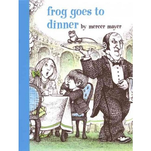 Frog Goes to Dinner - (Boy, a Dog, and a Frog) by  Mercer Mayer (Hardcover) - image 1 of 1