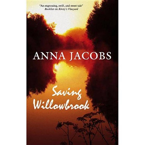 Saving Willowbrook - by  Anna Jacobs (Hardcover) - image 1 of 1