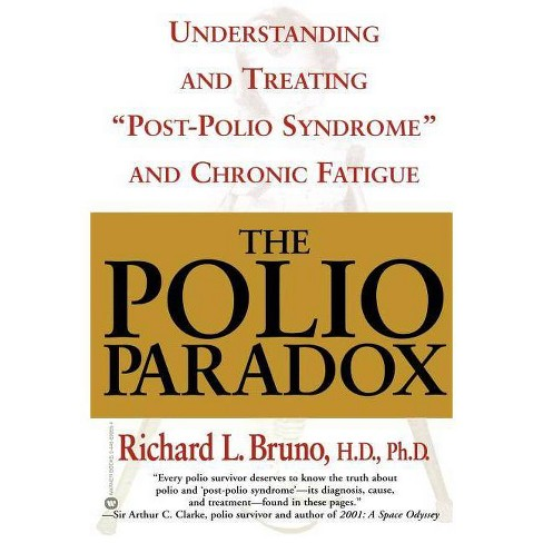 The Polio Paradox - 3 Edition by  Richard L Bruno & H D Ph D Richard L Bruno (Paperback) - image 1 of 1