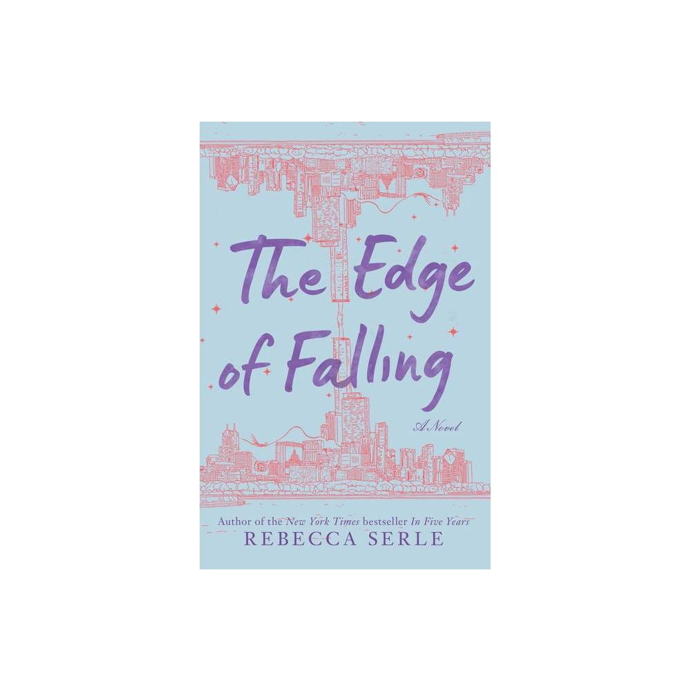 The Edge Of Falling By Rebecca Serle Paperback