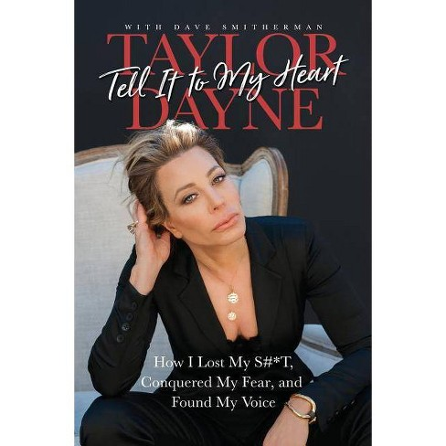 Tell It to My Heart - by  Taylor Dayne (Paperback) - image 1 of 1