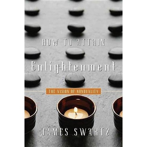 How to Attain Enlightenment - by  James Swartz (Paperback) - image 1 of 1