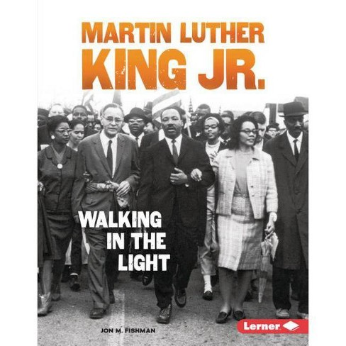 Martin Luther King Jr. - (Gateway Biographies) by  Jon M Fishman (Hardcover) - image 1 of 1