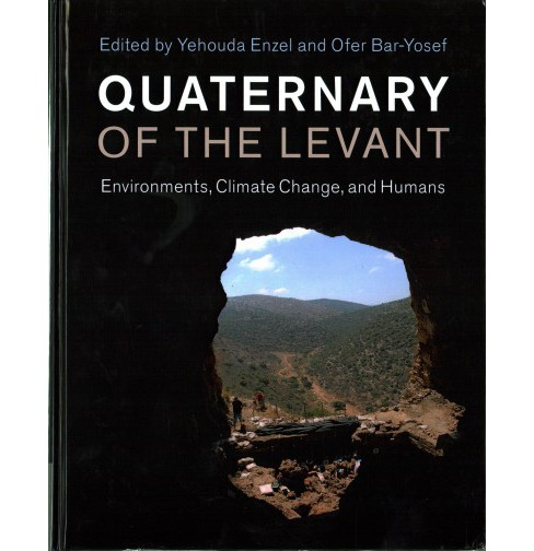 Quaternary of the Levant : Environments, Climate Change, and Humans (Hardcover) (Ofer  Bar-Yosef) - image 1 of 1