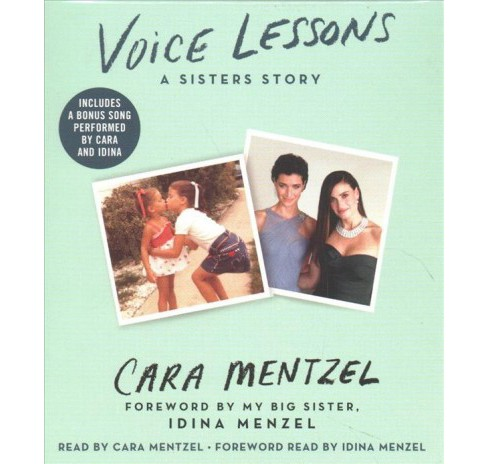 Voice Lessons : A Sisters Story -  Unabridged by Cara Mentzel (CD/Spoken Word) - image 1 of 1