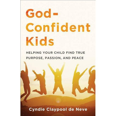God-Confident Kids - by  Cyndie Claypool De Neve (Paperback) - image 1 of 1