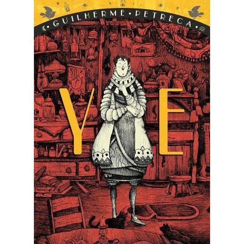 Ye - by  Guilherme Petreca (Paperback) - image 1 of 1