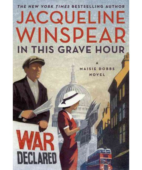 In This Grave Hour (Hardcover) (Jacqueline Winspear) - image 1 of 1