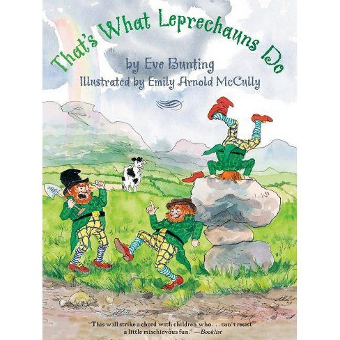 That's What Leprechauns Do - by  Eve Bunting (Paperback) - image 1 of 1