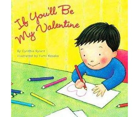 If You'll Be My Valentine (Paperback) (Cynthia Rylant) - image 1 of 1