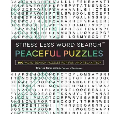 Stress Less Word Search : Peaceful Puzzles: 100 Word Search Puzzles for Fun and Relaxation (Paperback) - image 1 of 1