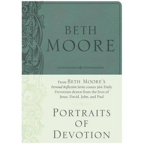 Portraits of Devotion - by  Beth Moore (Leather Bound) - image 1 of 1
