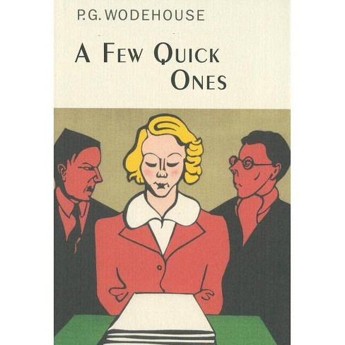 A Few Quick Ones - (Collector's Wodehouse) by  P G Wodehouse (Hardcover) - image 1 of 1