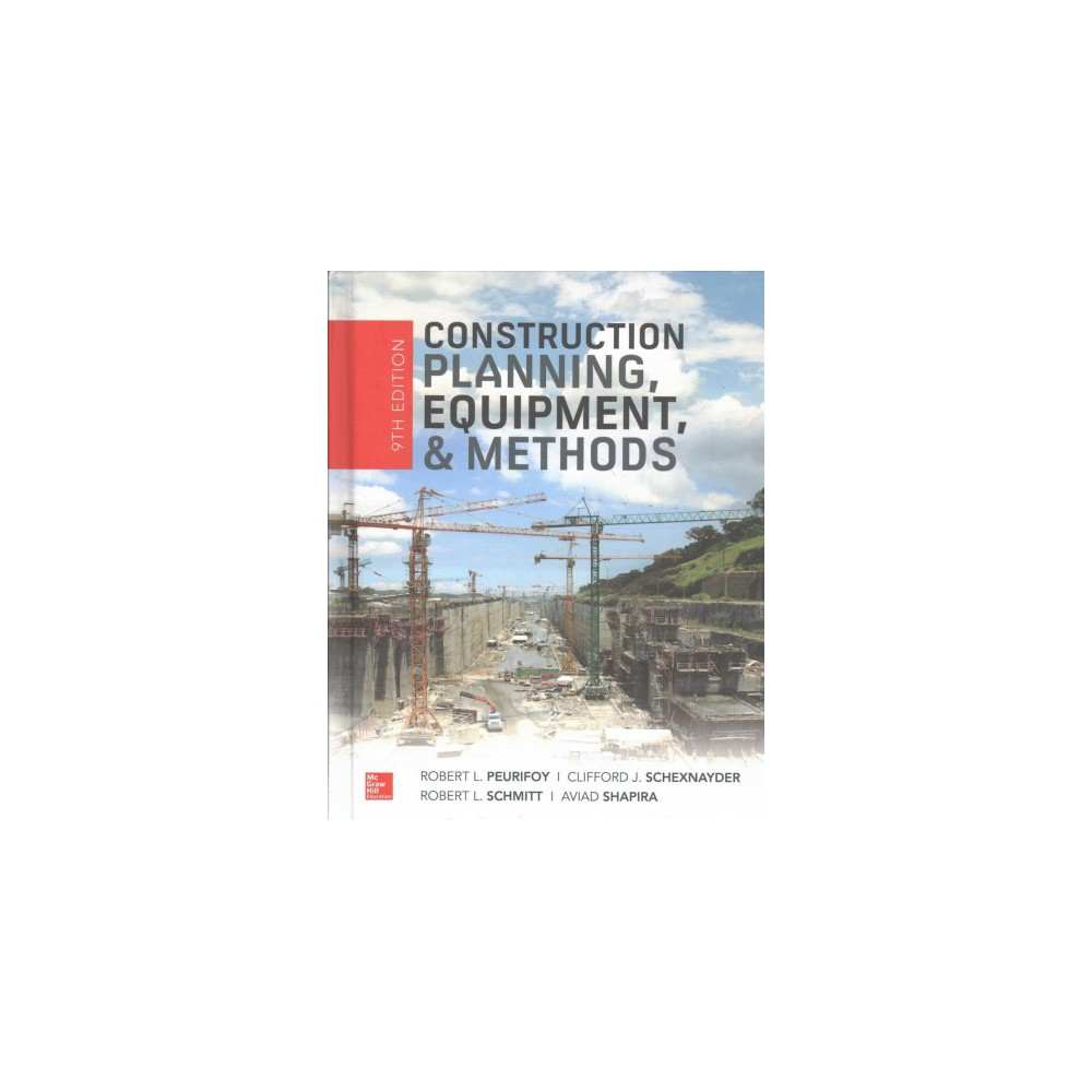 Construction Planning, Equipment, and Methods - (Hardcover)
